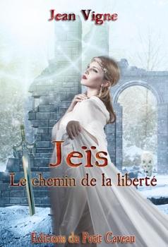 JEÏS LE CHEMIN DE LA LIBERTE de Jean Vigne Couv6878300