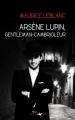 Couverture Arsène Lupin gentleman cambrioleur Editions Yvelinédition (Lire Délivre) 2012