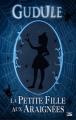 Couverture La petite fille aux araignées Editions Bragelonne 2011
