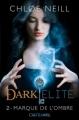 Couverture Dark Elite, tome 2 : Marque de l'ombre Editions Castelmore 2012