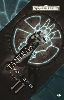 Couverture Les Royaumes Oubliés : La Trilogie des Avatars, tome 2 : Tantras