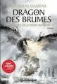 Couverture Chroniques de la mort blanche, tome 3 : Dragon des brumes Editions L'Archipel (Galapagos) 2012
