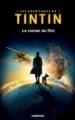 Couverture Les aventures de Tintin : Le roman du film Editions Casterman 2012
