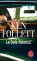 Couverture Le code Rebecca Editions Le Livre de Poche 2010