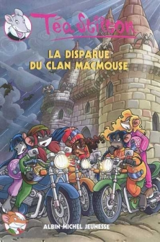 Couverture Téa Stilton, tome 09 : La disparue du clan Macmouse