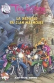 Couverture Téa Stilton, tome 09 : La disparue du clan Macmouse Editions Albin Michel (Jeunesse) 2010