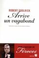 Couverture Arrive un vagabond Editions Anne Carrière 2012