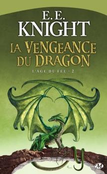 Couverture L'âge du feu, tome 2 : La Vengeance du dragon