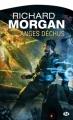 Couverture Le cycle de Takeshi Kovacs, tome 2 : Anges déchus Editions Milady 2011