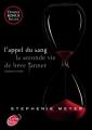 Couverture Twilight, tome hs : L'Appel du sang : La Seconde Vie de Bree Tanner Editions Le Livre de Poche (Jeunesse) 2012