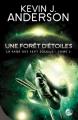 Couverture La saga des Sept Soleils, tome 2 : Une forêt d'étoiles Editions Bragelonne (SF) 2012
