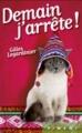 Couverture Demain j'arrête ! Editions France Loisirs (Piment) 2012