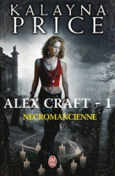 Couverture Alex Craft, tome 1 : Nécromancienne