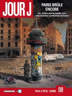 Couverture Jour J, tome 08 : Paris brûle encore