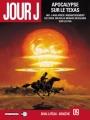 Couverture Jour J, tome 09 : Apocalypse sur le Texas Editions Delcourt (Néopolis) 2012