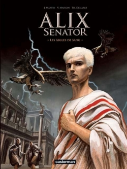 Couverture Alix Senator, tome 1 : Les aigles de sang