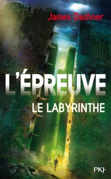 L'épreuve, tome 1 : Le labyrinthe de James Dashner