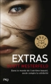 Couverture Uglies, tome 4 : Extras Editions Pocket (Jeunesse - Best seller) 2012