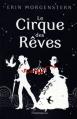 Couverture Le Cirque des rêves Editions Flammarion 2012
