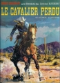 Couverture Blueberry, tome 04 : Le cavalier perdu Editions Dargaud 1984