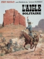 Couverture Blueberry, tome 03 : L'aigle solitaire Editions Dargaud 1984