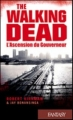 Couverture The walking dead (roman), tome 1 : L'ascension du gouverneur Editions France Loisirs 2012