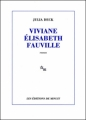 Couverture Viviane Elisabeth Fauville Editions de Minuit 2012