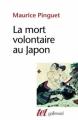 Couverture La mort volontaire au Japon Editions Gallimard  (Tel) 1991