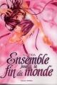 Couverture Ensemble jusqu'à la fin du monde Editions Soleil 2011
