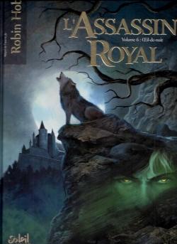 Couverture L'Assassin Royal (BD), tome 06 : Oeil-de-nuit