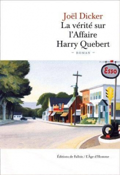 Joël Dicker – La vérité sur l'affaire Harry Quebert
