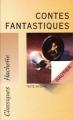 Couverture Contes fantastiques Editions Hachette (Classiques) 1992
