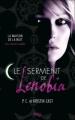 Couverture La maison de la nuit : Le serment de Lenobia Editions Pocket (Jeunesse) 2012