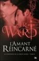 Couverture La confrérie de la dague noire, tome 08 : L'amant réincarné Editions Bragelonne 2012