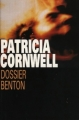 Couverture Kay Scarpetta, tome 11 : Dossier Benton Editions France Loisirs 2001