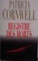 Couverture Kay Scarpetta, tome 15 : Registre des morts Editions France Loisirs 2008