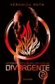 Couverture Divergent / Divergente / Divergence, tome 2 : Insurgés / L'insurrection Editions Nathan 2012