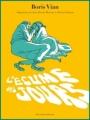 Couverture L'écume des jours (BD) Editions Delcourt (Mirages) 2012
