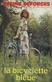 Couverture La Bicyclette bleue, tome 01 Editions France Loisirs 1981