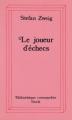 Couverture Le Joueur d'échecs / Nouvelles du jeu d'échecs Editions Stock (Bibliothèque cosmopolite) 1984