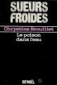 Couverture Le Poison dans l'eau Editions Denoël (Sueurs froides) 1987