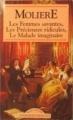Couverture Les Femmes savantes, Les Précieuses ridicules, Le Malade imaginaire Editions Maxi-Livres (Classiques Français) 1993