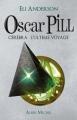 Couverture Oscar Pill, tome 5 : Cerebra, l'ultime voyage Editions Albin Michel 2012