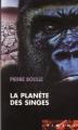 Couverture La Planète des singes Editions France Loisirs (Piment) 2001