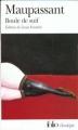 Couverture Boule de Suif et autres nouvelles Editions Folio  (Classique) 2009