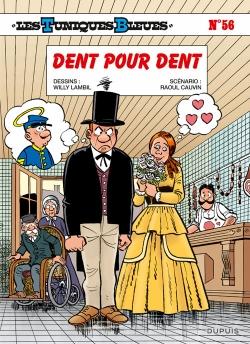 Couverture Les Tuniques Bleues, tome 56 : Dent pour Dent