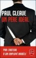 Couverture Un père idéal Editions Le Livre de Poche (Thriller) 2012