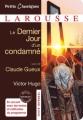 Couverture Le Dernier Jour d'un condamné suivi de Claude Gueux Editions Larousse (Petits classiques) 2011