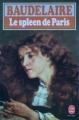 Couverture Le spleen de Paris / Petits poèmes en prose Editions Le Livre de Poche 1972