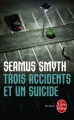 Couverture Trois accidents et un suicide Editions Le Livre de Poche (Thriller) 2012